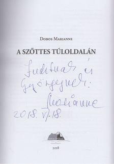 Dobos Marianne - A szőttes túloldalán (dedikált) [antikvár]