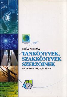 Kósa András - Tankönyvek, szakkönyvek szerzőinek [antikvár]