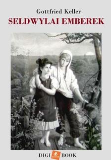 Gottfried Keller - Seldwylai emberek [eKönyv: epub, mobi]