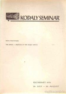 Nemesszeghy Márta - The School - Practise of the Kodály Method [antikvár]