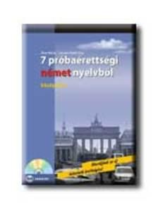 Rixer Márta, Sominé Hrebik Olga - 7 PRÓBAÉRETTSÉGI NÉMET NYELVBŐL - KÖZÉPSZINT - CD-VEL -