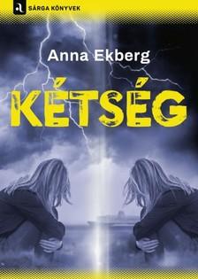 Anna Ekberg - Kétség [eKönyv: epub, mobi]