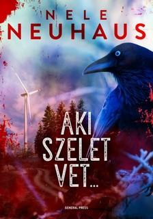 Nele Neuhaus - Aki szelet vet... [eKönyv: epub, mobi]