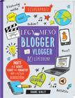 Shane Birley - Légy te is menő blogger és vlogger 10 lépésben!