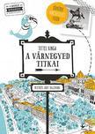 TITTEL KINGA - A Várnegyed titkai - Mesélő Budapest zsebkönyvsorozat