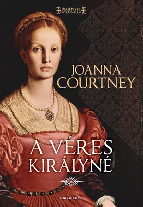 Joanna Courtney - A véres királyné