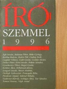 Ágh István - Írószemmel 1996 [antikvár]