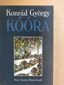 Konrád György - Kőóra [antikvár]