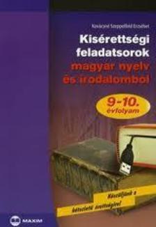 Kovácsné Szeppelfeld Erzsébet - MX-321 KISÉRETTSÉGI FELADATSOROK MAGYAR NYELV ÉS IRODALOMBÓL - 9-10. ÉVFOLY