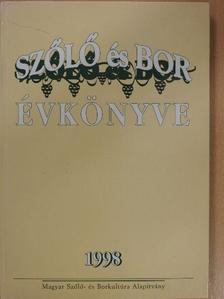 Béky Zoltán - Szőlő és bor évkönyve 1998 [antikvár]