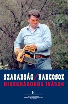 Békés Márton szerk. - Szabadság/harcosok - Hidegháborús írások [eKönyv: epub, mobi]