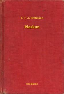 E. T. A. Hoffmann - Piaskun [eKönyv: epub, mobi]