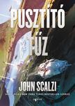 John Scalzi - Pusztító tűz