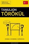 Tanuljon Törökül - Gyorsan / Egyszerűen / Hatékonyan [eKönyv: epub, mobi]