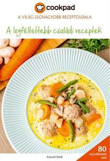 A legféltettebb családi receptek