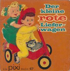Hazel P. Cederborg - Der kleine rote Lieferwagen [antikvár]