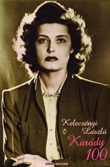 Kelecsényi László - Karády 100 [antikvár]