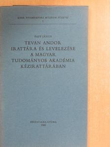Papp János - Tevan Andor irattára és levelezése a Magyar Tudományos Akadémia Kézirattárában [antikvár]