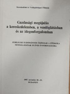 Cseh Erzsébet - Gazdasági megújulás a kereskedelemben, a vendéglátásban és az idegenforgalomban [antikvár]