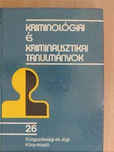 Dr. Bakóczi Antal - Kriminológiai és kriminalisztikai tanulmányok 26. [antikvár]