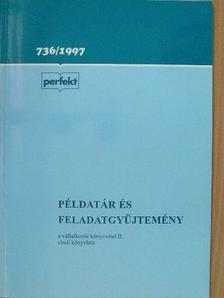 Illés Ibolya - Példatár és feladatgyűjtemény a vállalkozói könyvvitel II. című tankönyvhöz [antikvár]