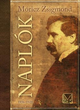 MÓRICZ ZSIGMOND - Naplók 1926-1929