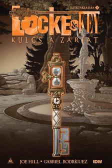 Joe HILL - Locke & Key - Kulcs a zárját 3.