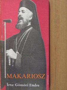 Gömöri Endre - Makariosz [antikvár]