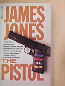 James Jones - The Pistol [antikvár]
