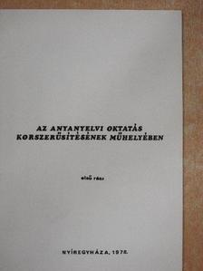 B. Fejes Katalin - Az anyanyelvi oktatás korszerűsítésének műhelyében 1-2. [antikvár]
