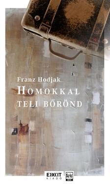Franz Hodjak - Homokkal teli bőrönd