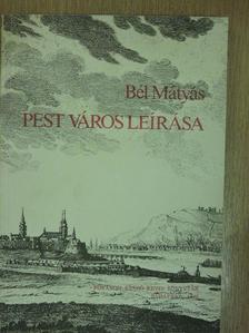 Bél Mátyás - Pest város leírása [antikvár]