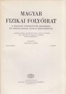 Jánossy Lajos - Magyar fizikai folyóirat XXII. kötet 1. füzet [antikvár]