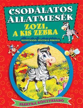 Nur Kutlu - Zozi, a kis zebra