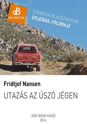 Fridtjof Nansen - Utazás az úszó jégen [eKönyv: epub, mobi]