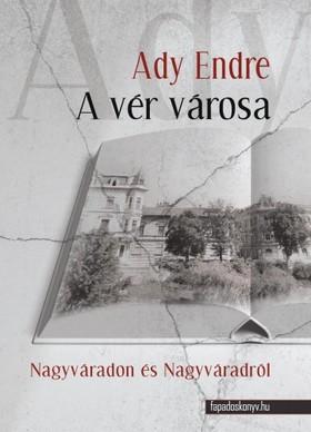 Ady Endre - A vér városa