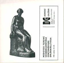 Fecske András - Medgyesi Ferenc szobrászművész centenáriumi emlékkiállítása [antikvár]