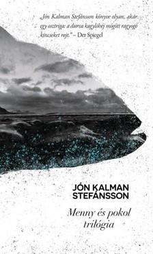 Jón Kalman Stefánsson - Menny és pokol trilógia [eKönyv: epub, mobi]