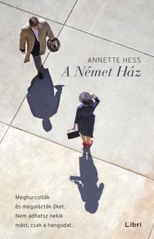 Hess, Annette - A Német Ház [eKönyv: epub, mobi]