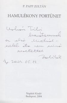 P. Papp Zoltán - Hamulékony portünet (dedikált) [antikvár]
