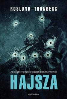Anders Roslund, Stefan Thunberg - Hajsza [eKönyv: epub, mobi]