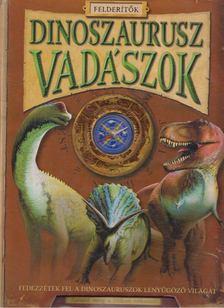 Jen Green - Dinoszaurusz vadászok [antikvár]