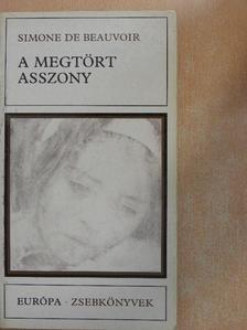 Simone de Beauvoir - A megtört asszony [antikvár]