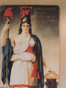 Cennerné Wilhelmb Gizella - Képek a Nagy Francia Forradalom történetéből [antikvár]