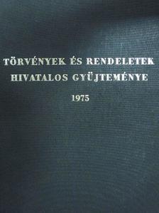 Törvények és rendeletek hivatalos gyűjteménye 1975 [antikvár]