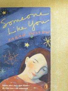 Sarah Dessen - Someone Like You [antikvár]