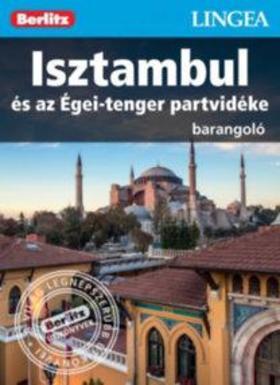 Isztambul és az Égei-tenger partvidéke - Barangoló