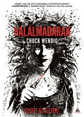 Chuck Wendig - Halálmadarak - Miriam Black 2. [eKönyv: epub, mobi]
