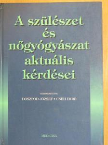 Bagdány Sándor - A szülészet és nőgyógyászat aktuális kérdései [antikvár]