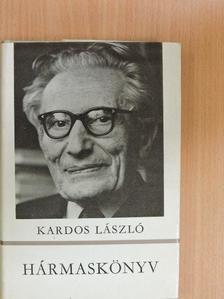 Kardos László - Hármaskönyv [antikvár]
